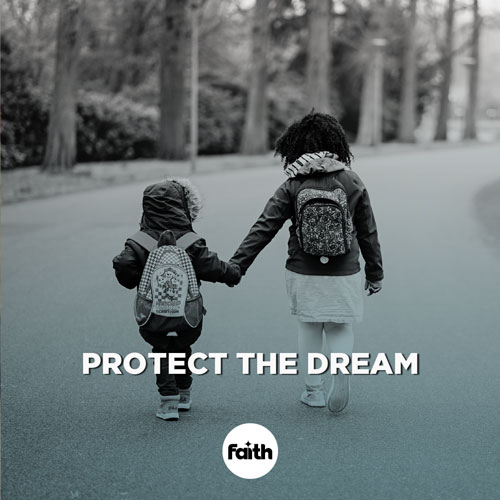 Protect the Dream