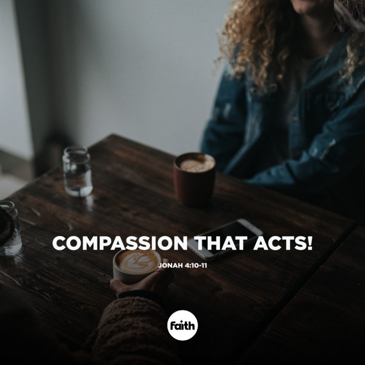 Compassion that Acts!