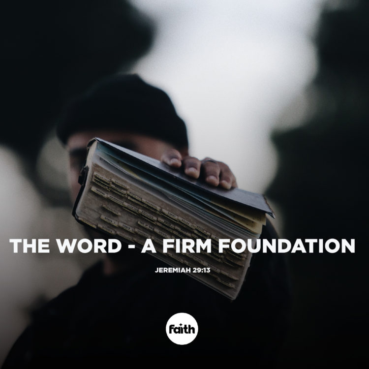 The Word – a Firm Foundation