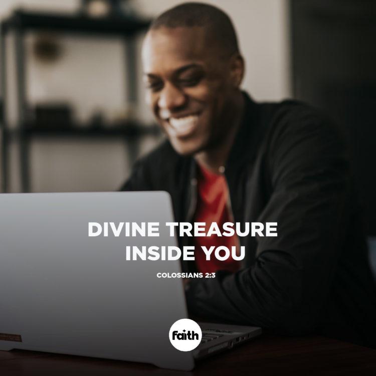 DIvine Treasure Inside You