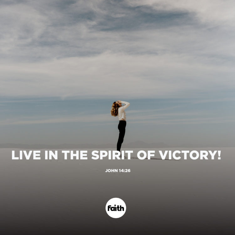 Live in The Spirit of Victory!