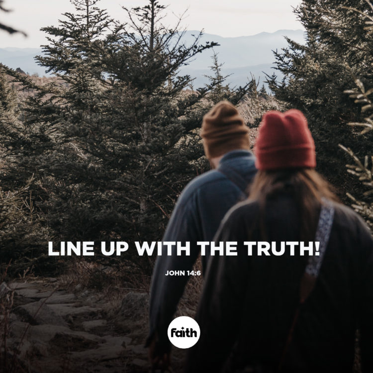 Line Up with the Truth!